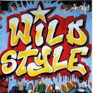 Original Soundtrack - Wild Style