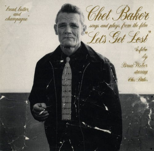 "Chet Baker... - Chet Baker Sings and Plays from the Film ""Let's Get Lost"""