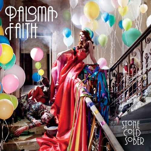 Paloma Faith - Stone Cold Sober