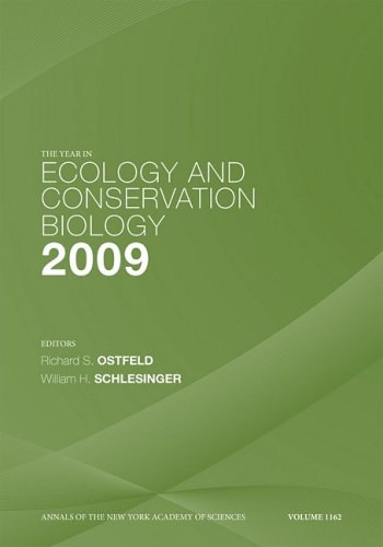 The Year in Ecology and Conservation Biology, 2009 (Annals of the New York Academy of Sciences)