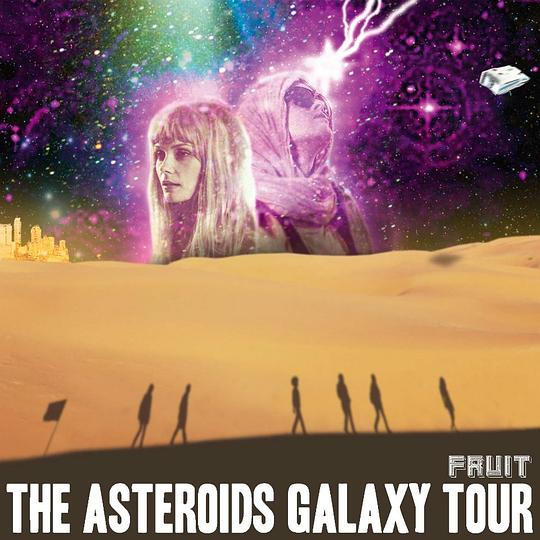 The Asteroids Galaxy Tour - Fruit