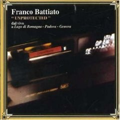 Franco Battiato - Unprotected Live