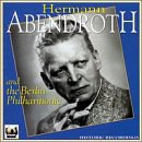 阿本德罗特 Hermann Abendroth... - Hermann Abendroth and the Berlin Philharmonic