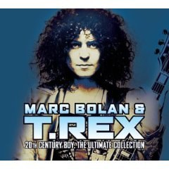 Marc Bolan & T. Rex - 20th Century Boy: The Best of T. Rex