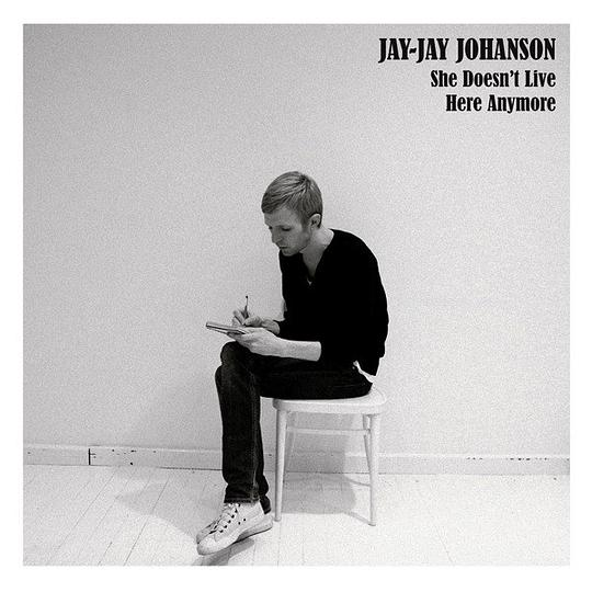 Jay-Jay Johanson - She Doesn't Live Here Anymore