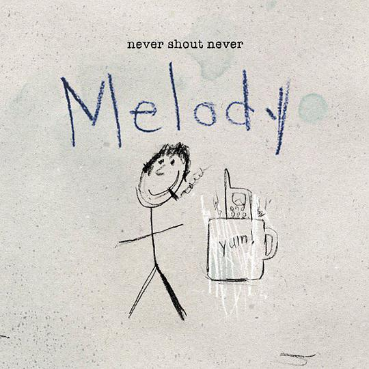 Never Shout Never - Melody