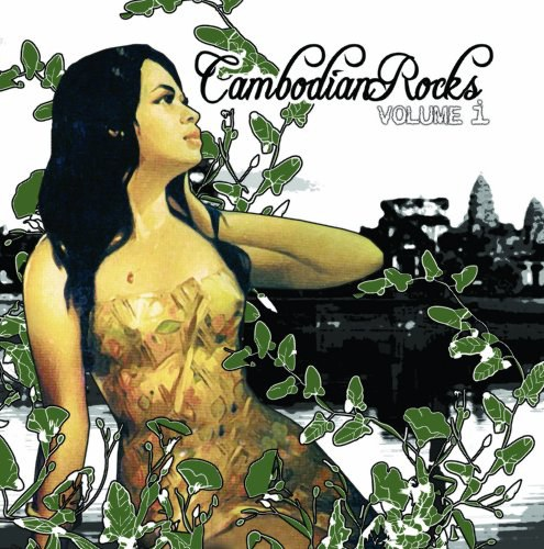 Various Artists - Cambodian Rocks Volume I
