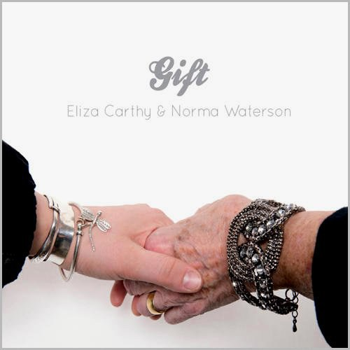Eliza Carthy  & Norma Waterson - Gift