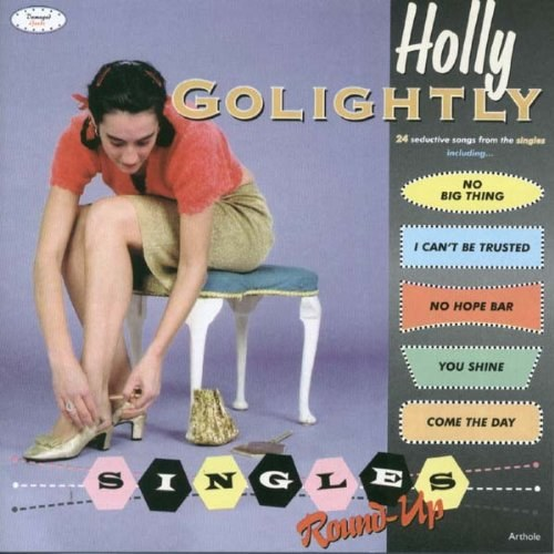 Holly Golightly - Singles Round Up
