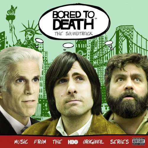 Various Artists... - Bored to Death (Soundtrack)