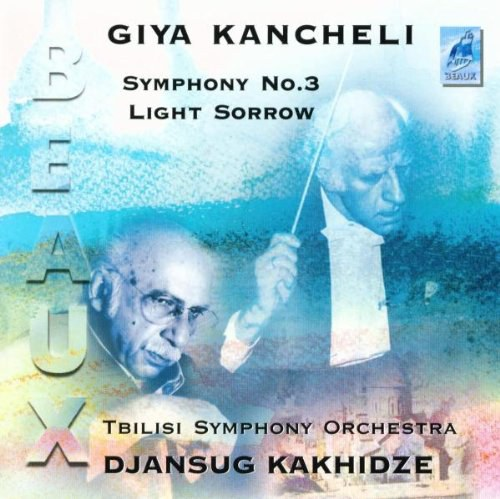 Kancheli: Symphony No.3, Light Sorrows