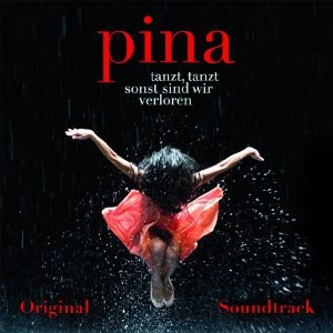 Thomas Hanreich - Pina Original Soundtrack