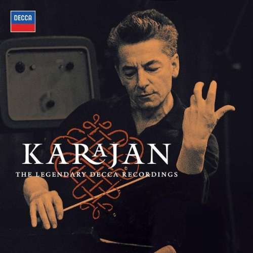 Herbert von Karajan... - Karajan The Legendary Decca Recordings