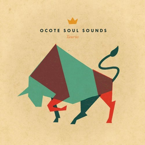 Ocote Soul Sounds - Taurus