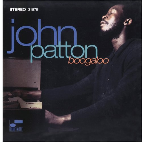 "Big"" John Patton - Boogaloo"