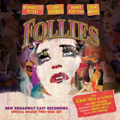 Stephen Sondheim... - Follies (2011 Broadway Revival Cast)