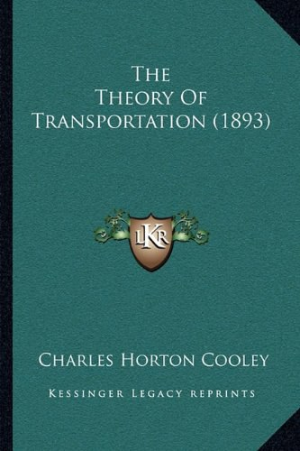 The Theory Of Transportation