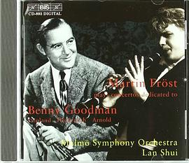 Martin Fröst plays concertos dedicated to Benny Goodman