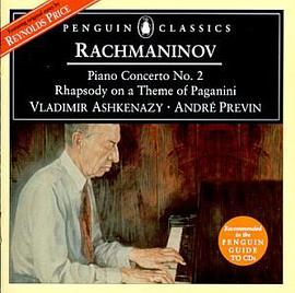 Rachmaninov: Piano Concerto No. 2, Rhapsody on a Theme of Paganini / Ashkenazy, Previn