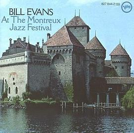 Bill Evans... - At The Montreux Jazz Festival