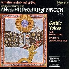 Gothic Voices... - Hildegard von Bingen: A feather on the breath of God