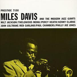 miles davis... - Miles Davis and the Modern Jazz Giants