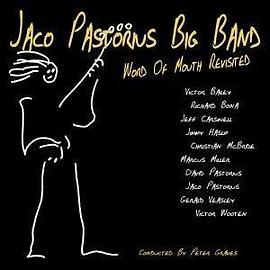 Jaco Pastorius Big Band - Word of Mouth Revisited