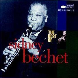 Sidney Bechet - The Best of Sidney Bechet