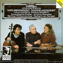 Anne-Sophie Mutter... - Brahms:Violin Concerto,Double Concerto