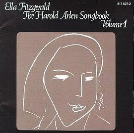 Ella Fitzgerald - Sings the Harold Arlen Songbook, Vol. 1