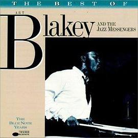 Art Blakey & The Jazz Messengers - The Best of Art Blakey