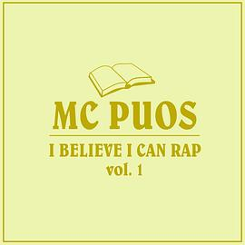 I Believe I Can Rap, vol.1