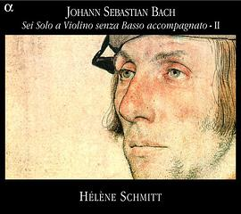 Hélène Schmitt... - BACH, J.S.: Sonatas and Partitas for Solo Violin, Vol. 2 (BWV 1003, 1006, 1005)