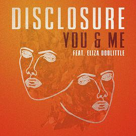 Disclosure - You & Me (feat. Eliza Doolittle) – Single