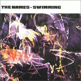 The Names - Swimming + Singles