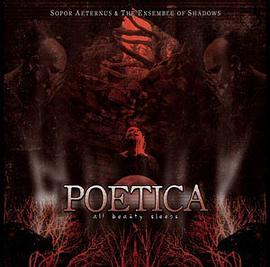 Sopor Aeternus & the Ensemble of Shadows - Poetica (All Beauty Sleeps)