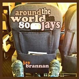 Around the World in 80 Jays
