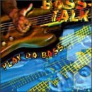Various Artists - Bass Talk, Vol. 5: Play Da Bass