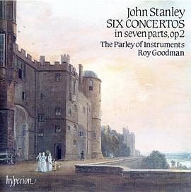 Roy Goodman - Stanley - Six Concertos in Seven Parts, op.2 - Parley of Instruments