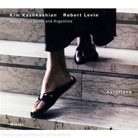 Kim Kashkashian... - Asturiana: Songs From Spain & Argentina