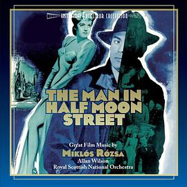 Miklós Rózsa - The Man in Half Moon Street