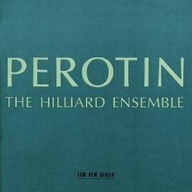 Hilliard Ensemble - Perotin