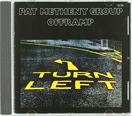 Pat Metheny Group... - Offramp