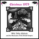 Wild Billy Childish... - Christmas 1979