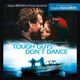 ANGELO BADALAMENTI - Tough Guys don't dance (Expanded) (OST)