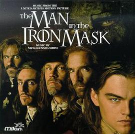 Nick Glennie-Smith - The Man In The Iron Mask: Music From The United Artists Motion Picture