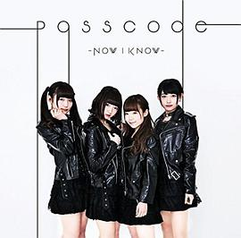 PassCode - Now I Know type-B