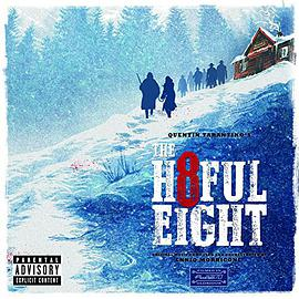 Ennio Morricone - Quentin Tarantino's The Hateful Eight