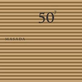 Masada - 50th Birthday Celebration, Vol. 7