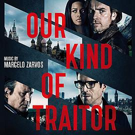 Marcelo Zarvos - Our Kind of Traitor